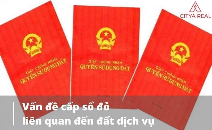 Vấn đề Cấp Sổ đỏ Liên Quan đến đất Dịch Vụ