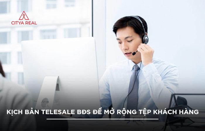 Kịch Bản Telesale BĐs để Mở Rộng Tệp Khách Hàng