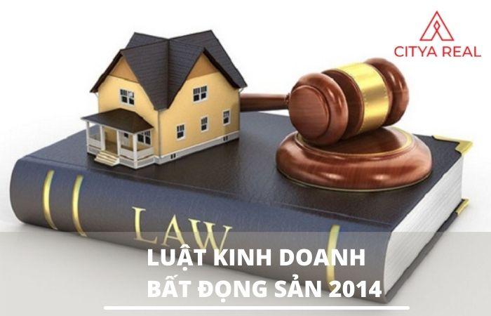 Những điểm nổi bật trong luật kinh doanh bất động sản 2014